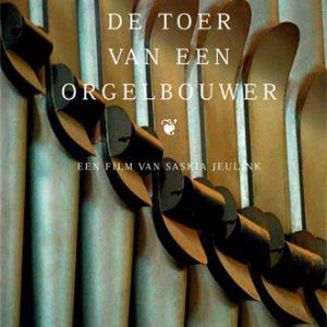 dvd cover de toer van een orgelbouwer