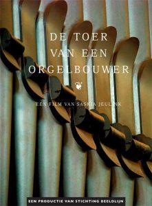 dvd-cover de toer van een orgelbouwer